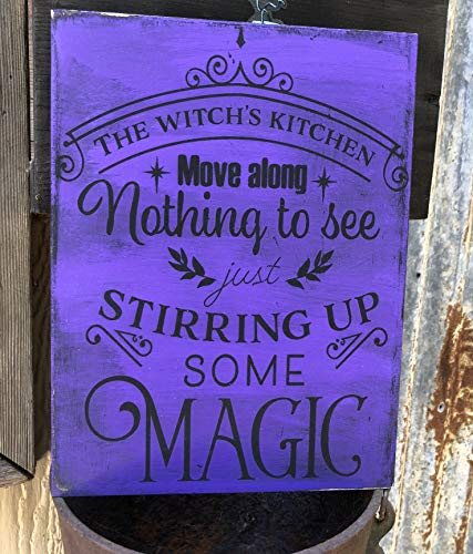 The Witch's Kitchen - Stirring Up Some Magic/Hand Painted Wood Sign/Primitive Witchery Witchy Decor -