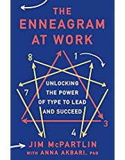 The Enneagram at Work: Unlocking the Power of Type to Lead and Succeed
