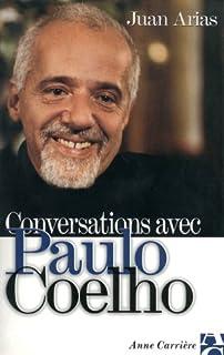Conversations avec Paulo Coelho