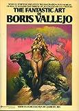 The Fantastic Art of Boris Vallejo