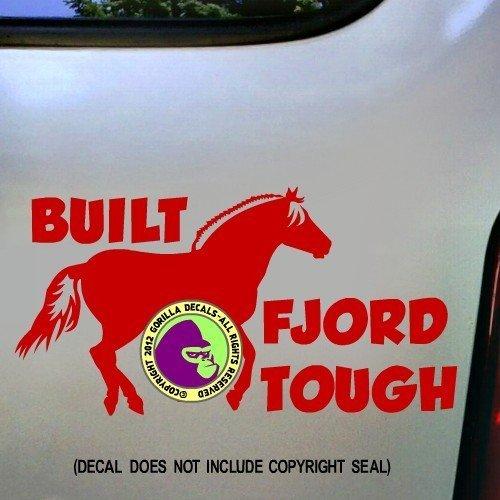 BUILT FJORD TOUGH Horses Vinyl Decal Sticker D