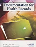 Documentation for Health Records, Cheryl Gregg Fahrenholz and Ruthann Russo, 1584262621