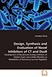 Design, Synthesis and Evaluation of Novel Inhibitors of Ct and Dosr, Zhang Guangtao, 3639309693