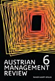 AUSTRIAN MANAGEMENT REVIEW, Volume 6