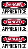 "danger apprentice, I Make DecalsTM, 3 pack, funny, humor, Hard Hat, lunch box, tool box, Helmet Stickers 1"" x 2"""