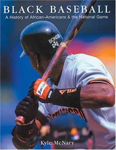 Search : Black Baseball: A History of African-Americans & the National Game