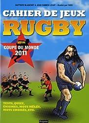 Cahier de jeux rugby : Spécial coupe du monde 2011