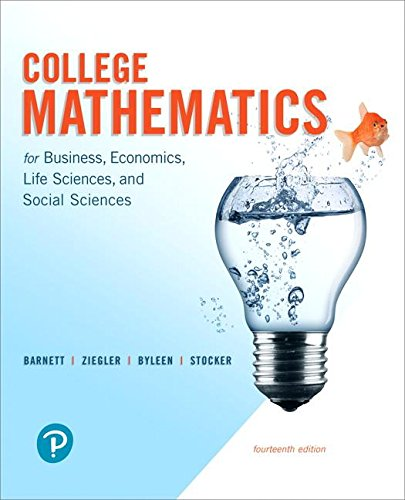 College Mathematics for Business, Economics, Life Sciences, and Social Sciences and MyLab Math with Pearson eText -- Title-Specific Access Card ... Byleen & Stocker, Applied Math Series)