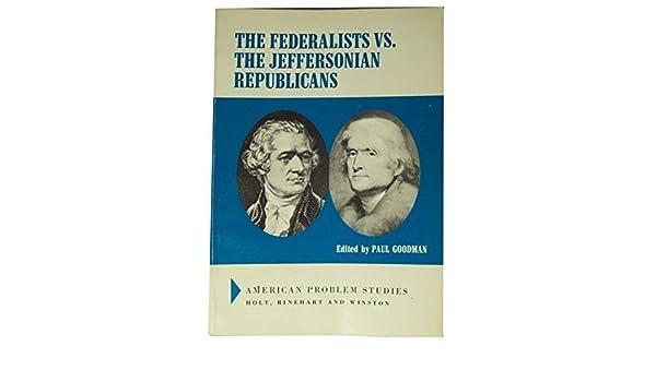 federalists vs jeffersonians