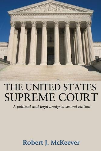 The United States Supreme Court: A Political and Legal Analysis, Second Edition