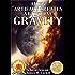 Gravity. The Alex Cave Series book 4. (Artificial gravity)