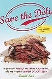 Save the Deli, David Sax, 0547386443