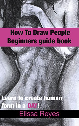 How to draw people: Learn to create human form in a DAY! (Drawing book Book 2) (English Edition)