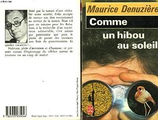 Comme un hibou au soleil, Denuzière, Maurice