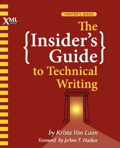 The Insider's Guide to Technical Writing (Writing Engineering)