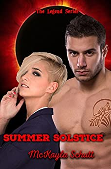 Summer Solstice (Legend Series Book 4) by [Schutt, McKayla]