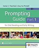 img - for Fountas & Pinnell Prompting Guide, Part 1 for Oral Reading and Early Writing (Fountas & Pinnell Literacy) book / textbook / text book