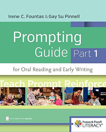 Fountas & Pinnell Prompting Guide, Part 1 for Oral Reading and Early Writing (Fountas & Pinnell Literacy)