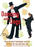 img - for Dancing with Dogs by Mary Ray (2006-08-28) book / textbook / text book