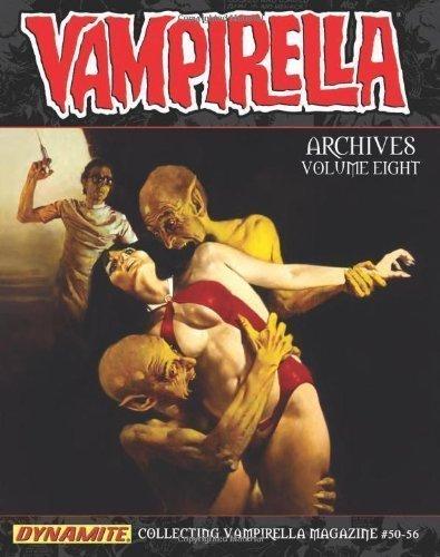 By Boudreau, Gerry, DuBay, Bill, Jones, Bruce, Lowe, Flaxman, S Vampirella Archives Volume 8 HC (2013) Hardcover