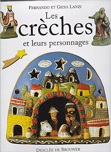 Lire en ligne Les crèches et leurs personnages pdf, epub ebook
