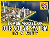 Our Solar System: Scale Model in a City