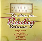 Os Dias Da Radio Vol.2 [CD] 2010