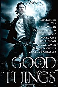 Good Things: An Urban Fantasy Anthology
