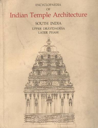 Encyclopaedia of Indian Temple Architecturev. 1, PT. 3 (Indira Gandhi National Centre for the Arts)