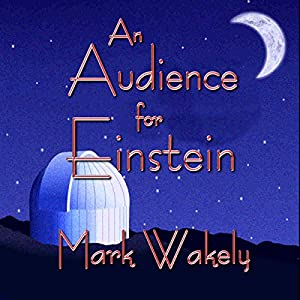 An Audience for Einstein Audiobook