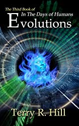 Evolutions (In the Days of Humans Book 3)