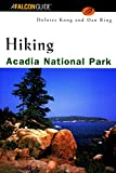 Hiking Acadia National Park, Dolores Kong and Dan Ring, 1560449233