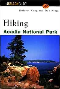 Hiking Acadia National Park (Regional Hiking Series
