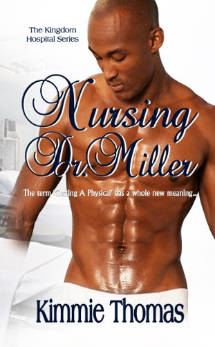 Search : Nursing Dr. Miller (The Kingdom Hospital Series Book 1)