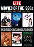 LIFE Movies of the 1980s: A Look Back At The Decade's Best Films
