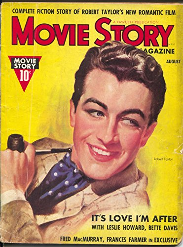 Movie Story 8/1937-Fawcett-Robert Taylor-Topper-Stella Dallas-P/FR