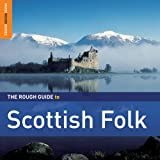 The Rough Guide To The Scottish Folk %28