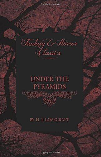Download Under the Pyramids (Fantasy and Horror Classics) ebook