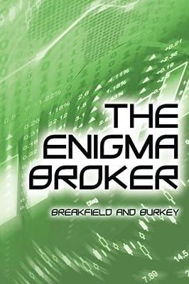 The Enigma Broker (The Enigma Series) (Volume 8)