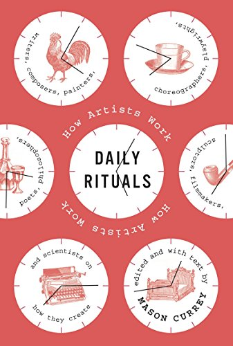 - Daily Rituals: How Artists Work