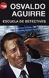 img - for Escuela de detectives (Spanish Edition) book / textbook / text book