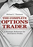 img - for The Complete Options Trader: A Strategic Reference for Derivatives Profits book / textbook / text book