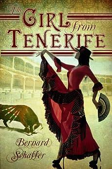 The Girl From Tenerife by [Schaffer, Bernard]