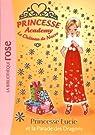 Princesse Academy 49 - Princesse Lucie et la parade des dragons par French