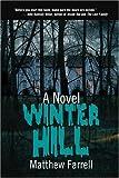 Winter Hill: A Novel
