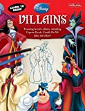 Learn to Draw Disney Villains (Learn to Draw (Walter Foster Paperback))