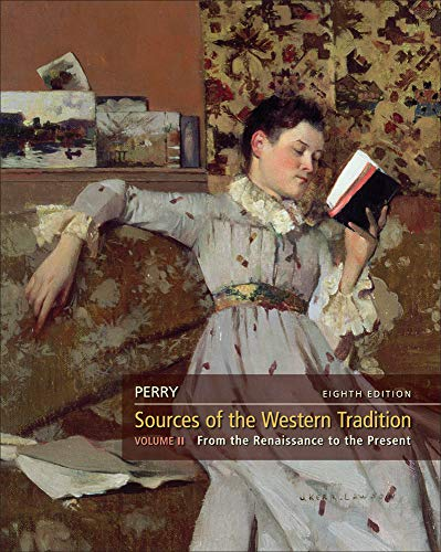 Sources of the Western Tradition, Volume 2 (Marvin Perry Sources Of The Western Tradition)