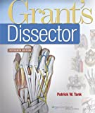Tank, Grant's Dissector 15e; Plus Agur, Grant's Atlas of Anatomy 13e Text Package, Lippincott  Williams & Wilkins, 1469814161