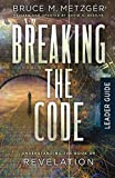 Breaking the Code Leader Guide Revised