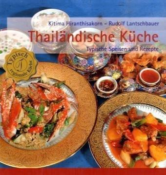 Thai Küche Rezepte | Thailandische Kuche Typische Speisen Und Rezepte Typisch